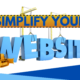 Simplify Your Website
